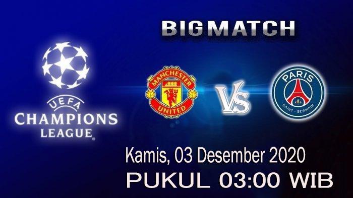 Prediksi Manchester United vs Paris Saint Germain 03 Desember 2020