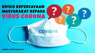 Krisis Kepercayaan Masyarakat Terhadap Virus Corona
