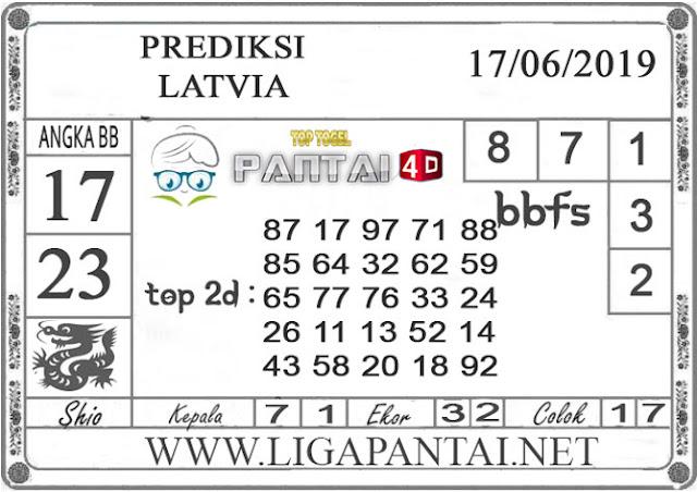 """PREDIKSI TOGEL """"LATVIA"""" PANTAI4D 17 JUNI 2019"""