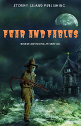 Fear and Fables