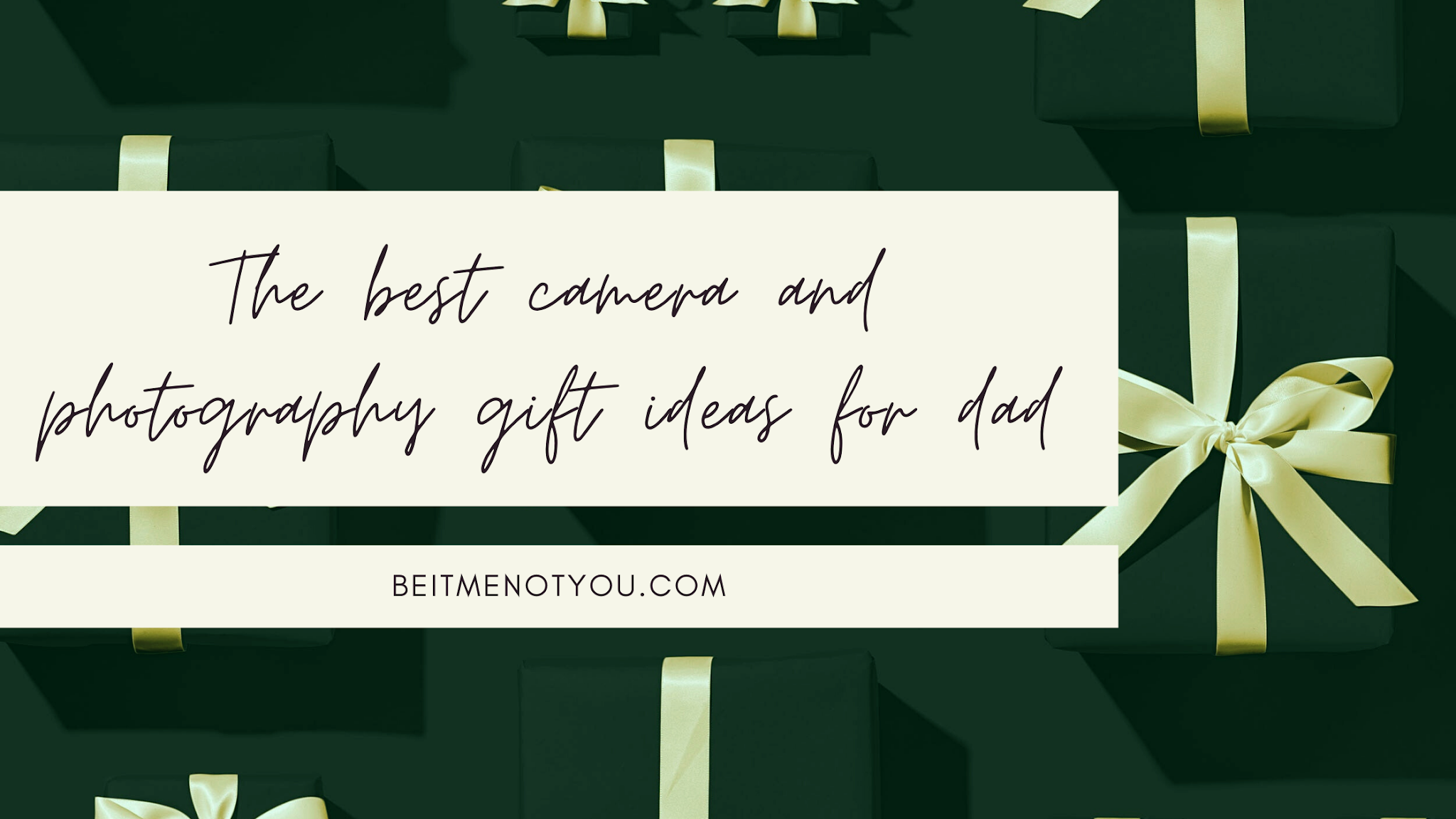 The best camera and photography gift ideas for dad