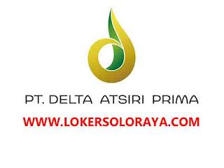 Lowongan Kerja Klaten Agustus 2020 di PT Delta Atsiri Prima