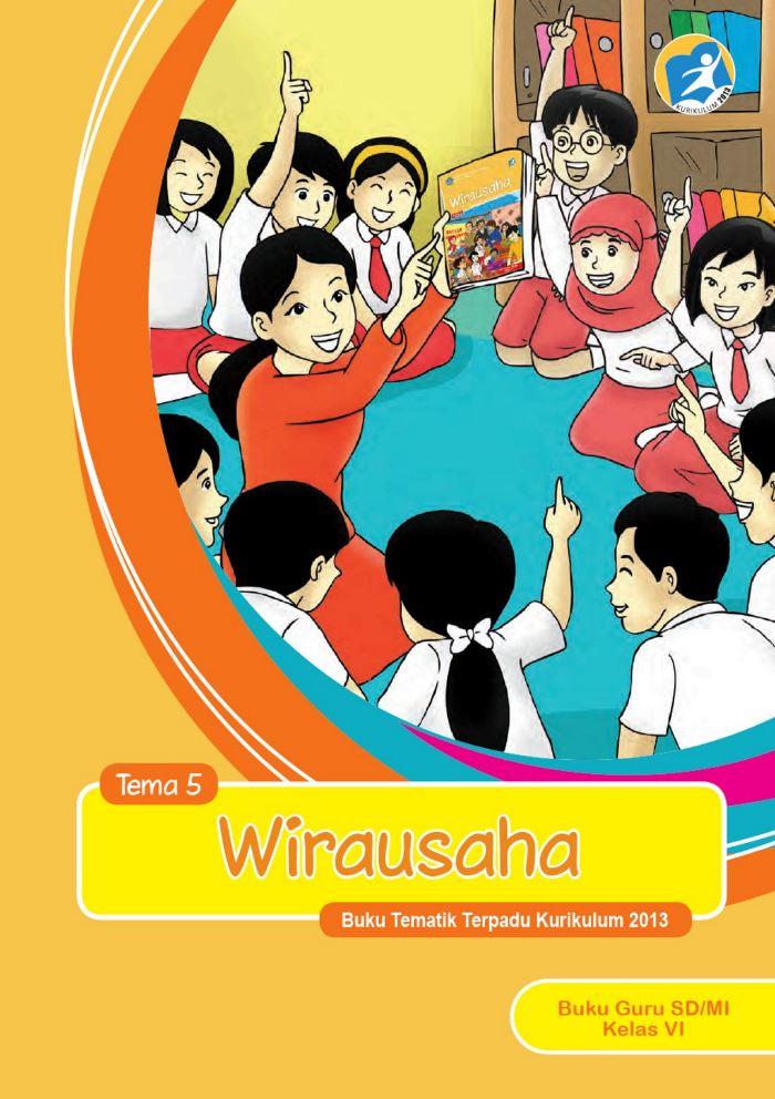Buku Guru Tematik SD Kelas VI Tema 5 Wirausaha