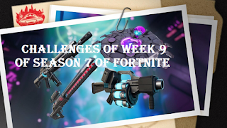 How To Challenges of week 9 of season 7 of Fortnite