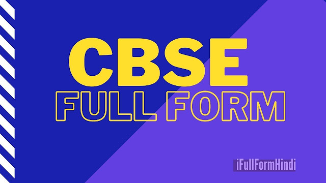 Full Form of CBSE