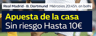 William Hill promocion 10 euros Real Madrid vs Dortmund 6 diciembre