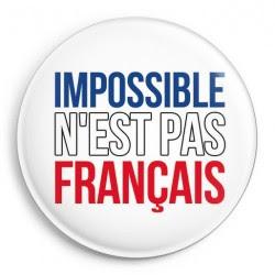 https://1.bp.blogspot.com/-HvXoheg7VtE/WePH8Pw3KrI/AAAAAAAARKU/AwIkU8C2ktUjdYTo4bpYBLrAhKtnKF6RgCLcBGAs/s1600/imposible_n_est_pas_francais.jpg