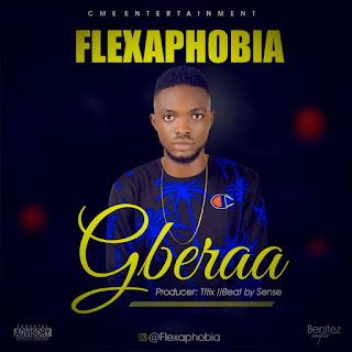 Flexaphobia - Gbeera