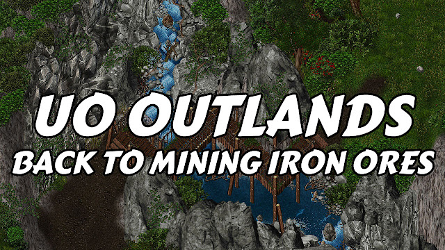 UO OUTLANDS (Ultima Online) • Back To Mining Iron Ores (w/ WTFast)