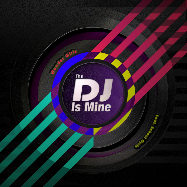 Wonder Girls – The DJ Is Mine – Single (ITUNES PLUS AAC M4A)