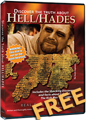 Discover the truth about HELL/HADES