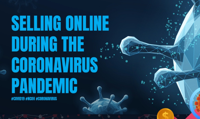 How to Sell Online In the Times of a Global Pandemic
