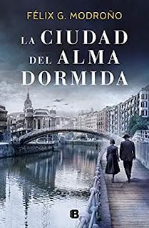 «La ciudad del alma dormida» de Félix G. Modroño