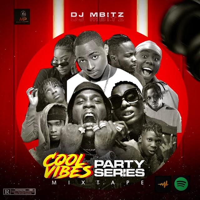 [BangHitz] DJ Mbitz - COOLVIBES MIXTAPE PSV1.