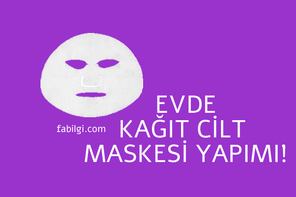 Evde Kolay Kağıt Cilt Maskesi Nasıl Yapılır Kolay Malzemeli 2021