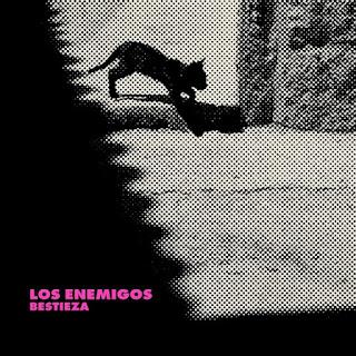 LOS ENEMIGOS - Bestieza