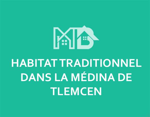 HABITAT TRADITIONNEL DANS LA MÉDINA DE TLEMCEN