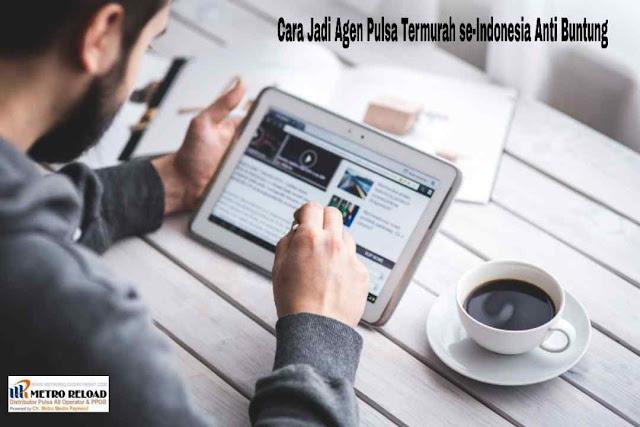 Cara Jadi Agen Pulsa Termurah Se Indonesia Anti Buntung