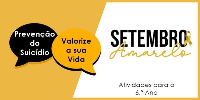 Prevenção do Suicídio: Setembro Amarelo - Atividades de Língua Portuguesa para o 6.º Ano