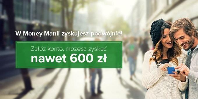 600 zł premii w ramach Money Mania 5