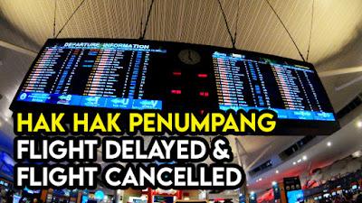 Hak Penumpang Flight Delayed dan Flight Cancelled