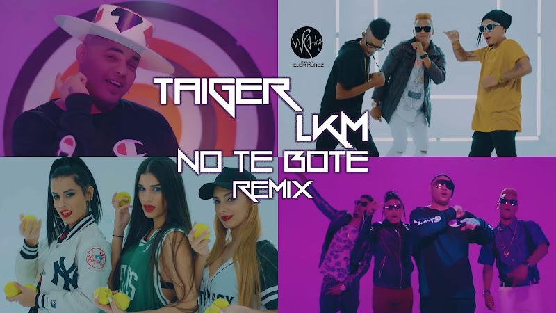 El Taiger & LKM - ¨No te boté¨ - Videoclip - Director: Helier Muñoz. Portal Del Vídeo Clip Cubano