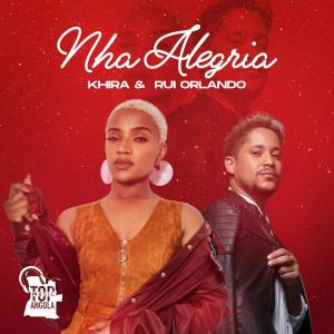 Khira & Rui Orlando - Nha Alegria (Zouk) [Dowload]