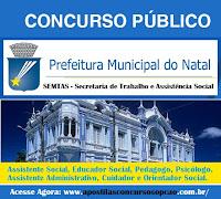 Apostila SEMTAS do Natal (RN) Grátis CD - Assistente Social