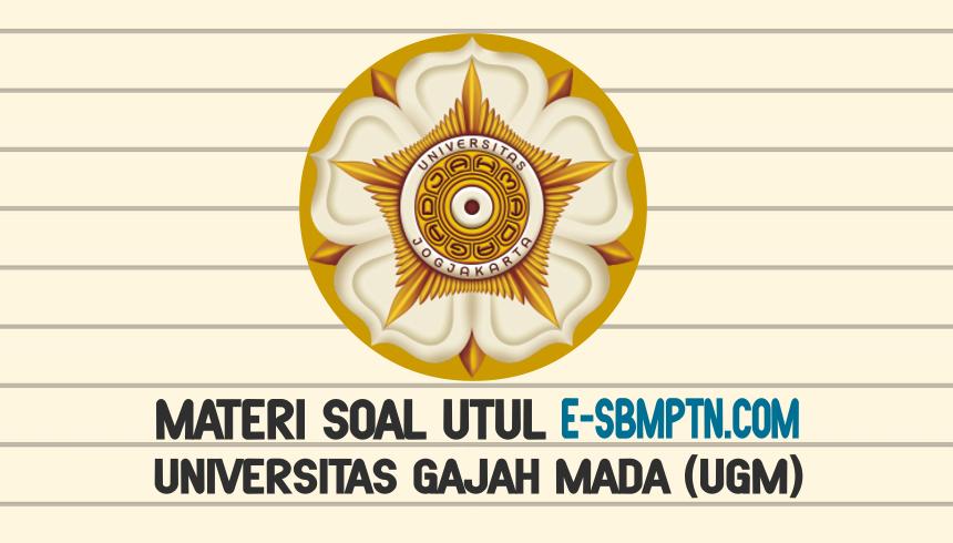 SOAL UJIAN TULIS (UTUL) UGM