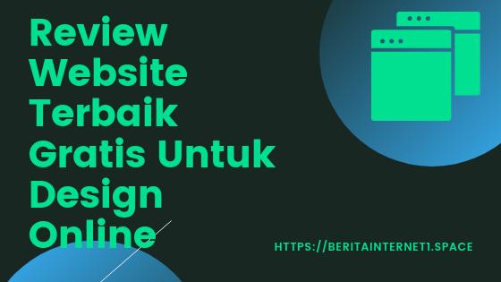 Website Terbaik Untuk Membuat Design Grafis (Review)