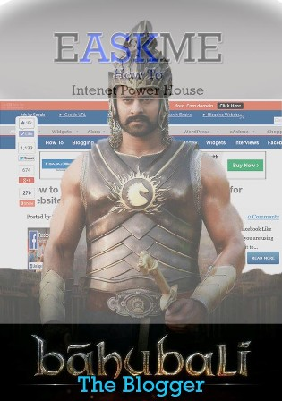 How a blogger is a Baahubali : eAskme
