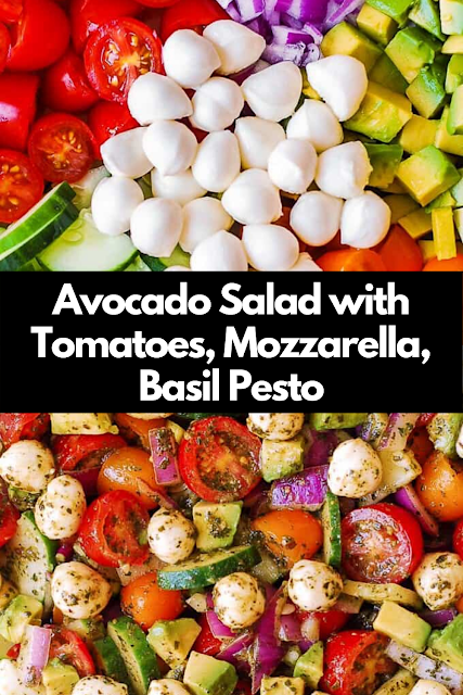 Avocado Salad with Tomatoes, Mozzarella, Basil Pesto