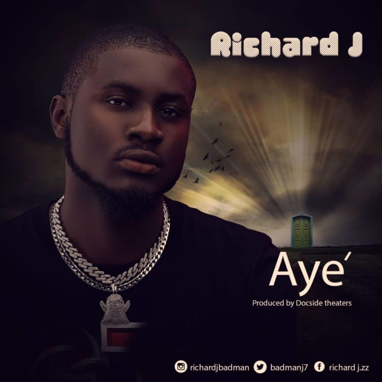 "[Audio + Video] Richard J – ""Aye"" #Arewapublisize"