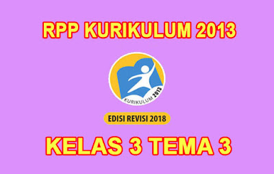 rpp-kelas-3-tema-3-revisi-2018-pdf