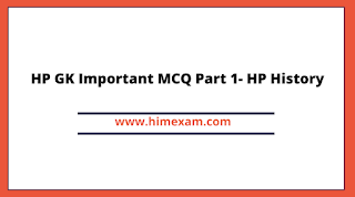 HP GK Important MCQ Part 1- HP History
