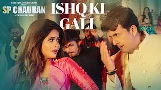 Ishq Ki Gali Lyrics |  SP Chauhan | Sonu Nigam | Miss Pooja
