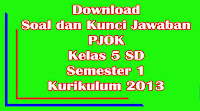 download soal dan kunci jawaban uts pjok kelas 5 sd semester 1 kurikulum 2013