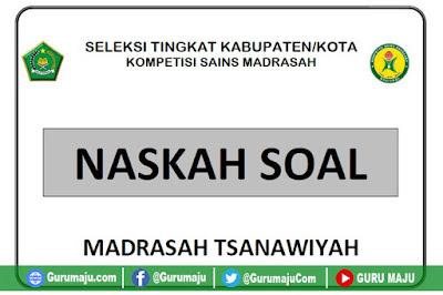 Prediksi Soal KSM 2019 MTs (Madrasah Tsanawiyah)