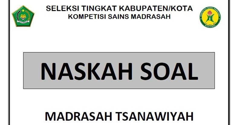 Prediksi Soal Ksm Online 2020 Mts Madrasah Tsanawiyah Guru Maju