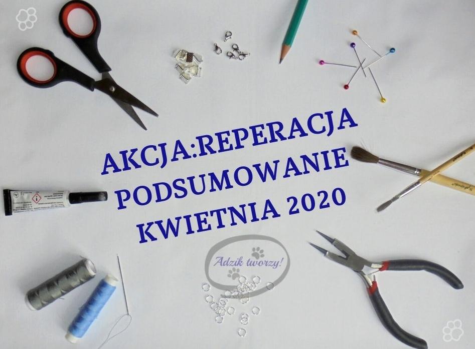 Akcja Reperacja u Adzika - podsumowanie kwiecień 2020