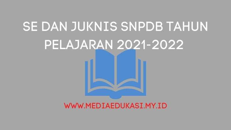 SE dan Juknis SNPDB Tahun Pelajaran 2020-2021