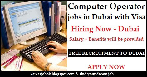Computer Operator jobs in Dubai with Visa