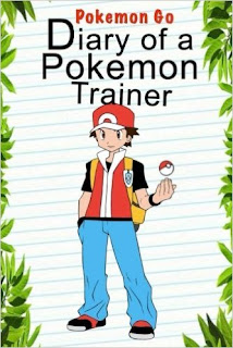 Pokemon Go: Diary Of A Pokemon Trainer (Pokemon Books)  PDF