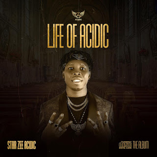 EP: Life Of Acidic Full EP List By Star Zee Acidic
