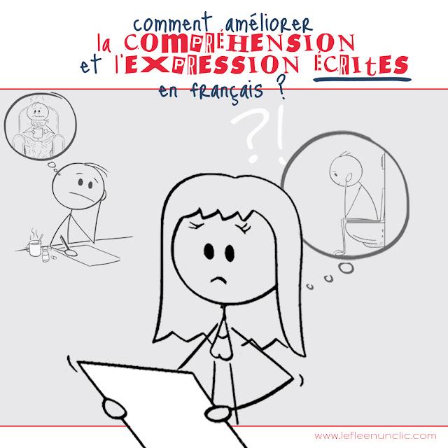 comment améliorer la compréhension et l'expression écrites, conseils, français, fle, le FLE en un 'clic'