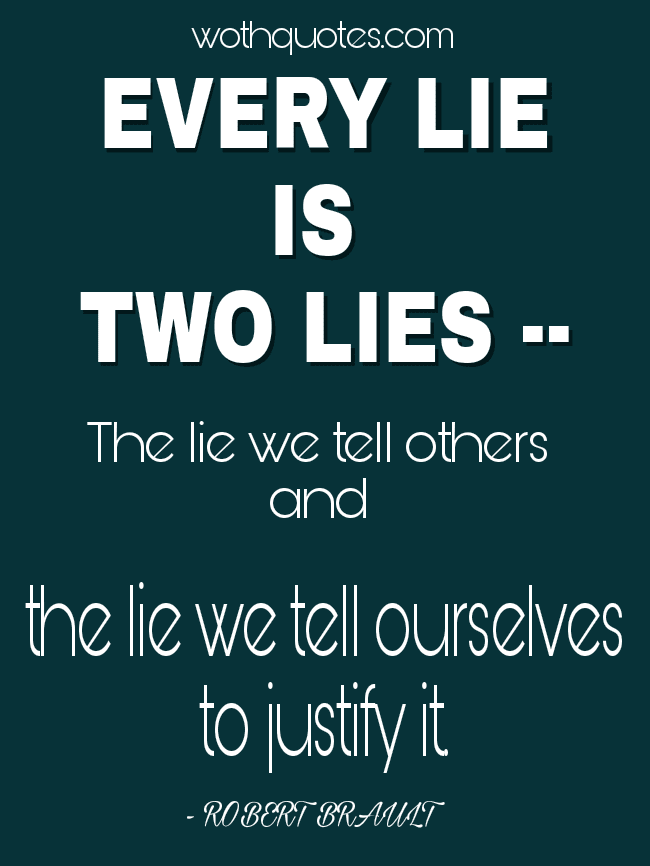quotes and sayings about lies wothquotes wothquotes collection