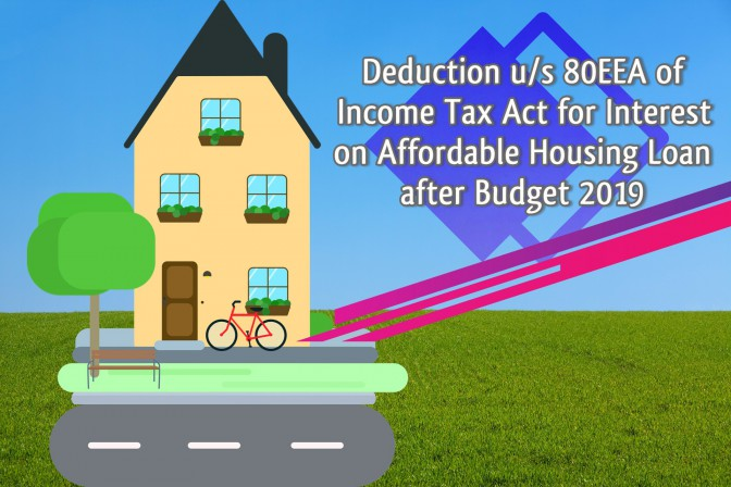 80EEA of Income Tax Act for deduction of interest on affordable housing loan