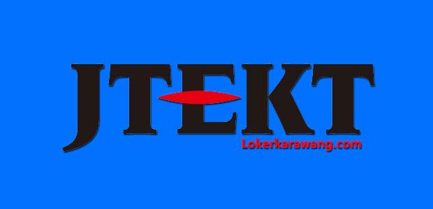 Lowongan Kerja PT. JTEKT Indonesia Karawang