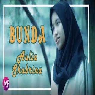 Aulia Shabrina - Bunda Mp3