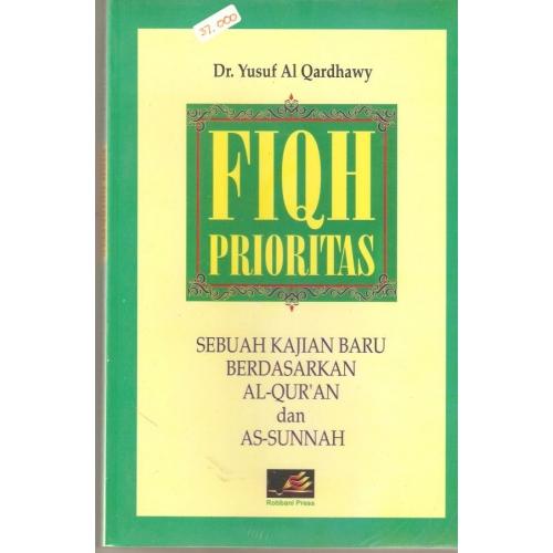 Free Download E-Book Fiqh Prioritas (Fiqh Al-Awlawiyat) Yusuf Qardhawi